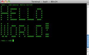 Terminal - $ banner Hello World!